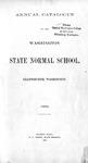 Washington State Normal School Annual Catalogue