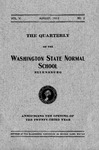 The Quarterly of the Washington State Normal School, August