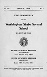 The Quarterly of the Washington State Normal School Tenth Summer Session