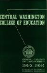 The Quarterly of the Central Washington College of Education Ellensburg, Washington. General Catalog 1953-1954