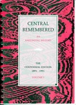 Central Remembered: An Anecdotal History
