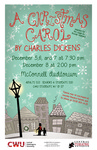 """A Christmas Carol"" Promotion by Central Theatre Ensemble and Central Washington University"