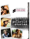 """Polaroid Stories"" Program by Central Theatre Ensemble and Central Washington University"