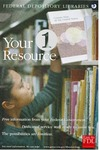 Federal Depository Libraries: Your One Resource