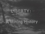 Liberty: A Mining History by Central Washington University