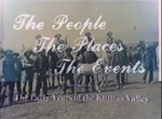 The People The Places The Events: The Early Years of the Kittitas Valley