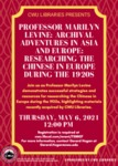 Archival Adventures In Asia and Europe: Researching the Chinese in Europe during the 1920s by Marilyn Levine