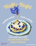 Waffle Night Spring 2017