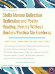 Stella Moreno Collection Dedication and Poetry Reading. Poetics Without Borders/Poetica Sin Fronteras
