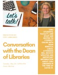 Conversation with the Dean of Libraries