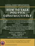 Civil Conversations: How to Talk Politics Constructively