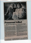 Newsclipping: Presumed killed: But the reminders and memories linger