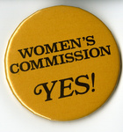 "Washington State Conference for Women Ephemera, ""Women's Commission, Yes!"" Button"