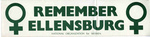 "Washington State Conference for Women Ephemera, ""Remember Ellensburg"" Bumper Sticker"