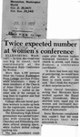 Newspaper Clippings: Twice Expected Number at Women's Conference
