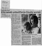 Newspaper Clippings: Battle Lines Drawn: ERA Defeat Unified Pierce County Women